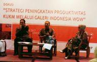 Strategi Peningkatan Produktivitas KUKM Melalui Galeri Indonesia WOW