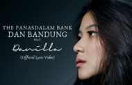 """""""Dan Bandung"""", Kolaborasi The Panasdalam Bank dan Danilla"""